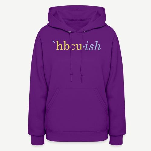 hbcu-ish - Women's Hoodie