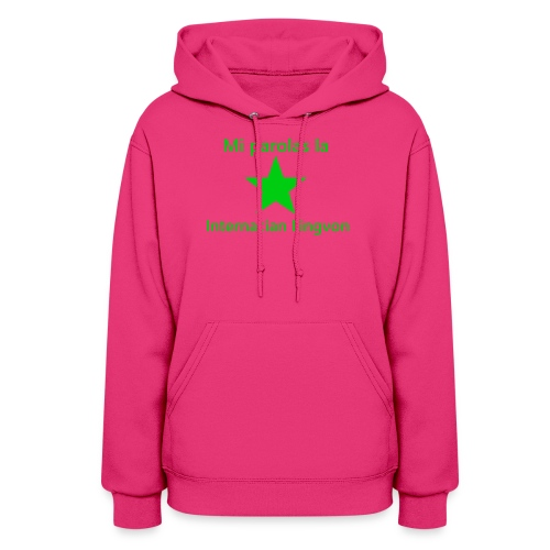 I speak the international language - Women's Hoodie