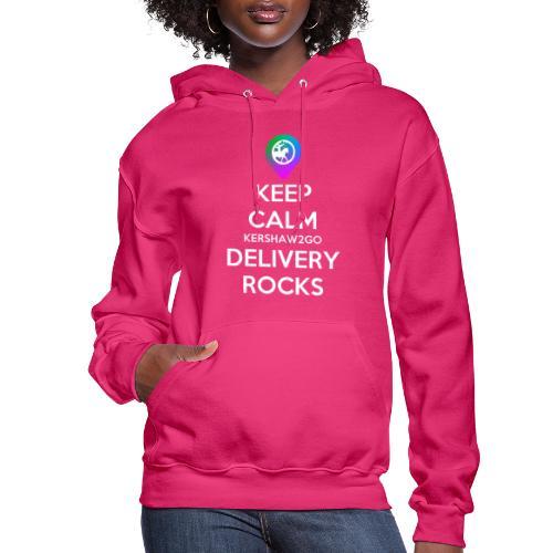 Keep Calm Kershaw2Go Delivery Rocks - Women's Hoodie