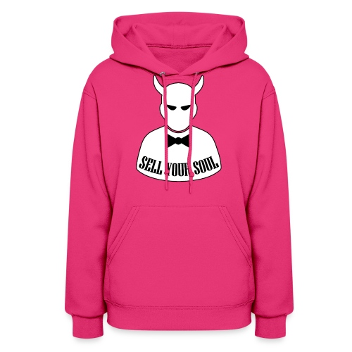 Sell Your Soul - Women's Hoodie