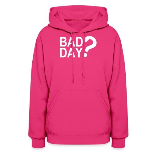 bad2 - Women's Hoodie