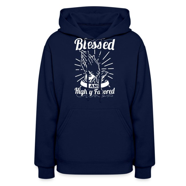 Blessed And Highly Favored (Alt. White Letters)