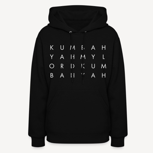 KUM BAH YAH - Women's Hoodie