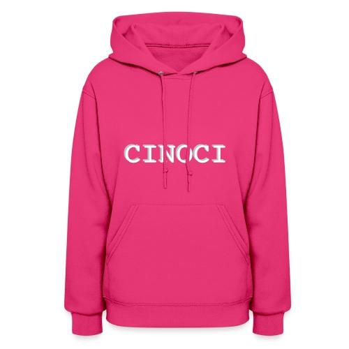 CINOCI #2 - Women's Hoodie