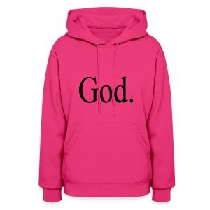 God. - Women's Hoodie