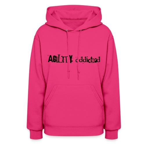 agility addicted - Women's Hoodie