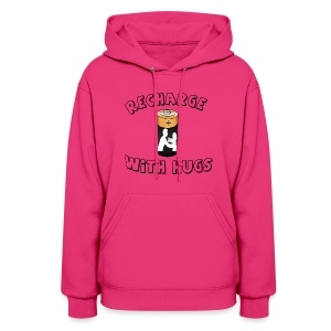 Recharge with hugs - Women's Hoodie