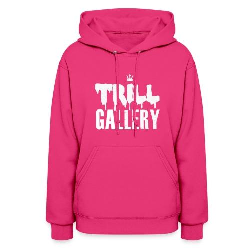 Trill Gallery Main Logo - Women's Hoodie