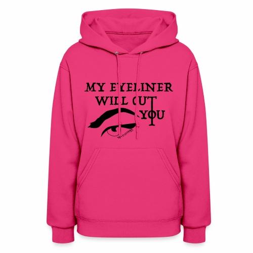 EYELINER - Women's Hoodie