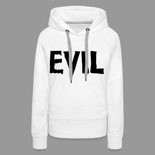 Evil - Women's Premium Hoodie