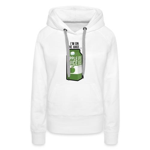 I'm on the apple juice - Women's Premium Hoodie