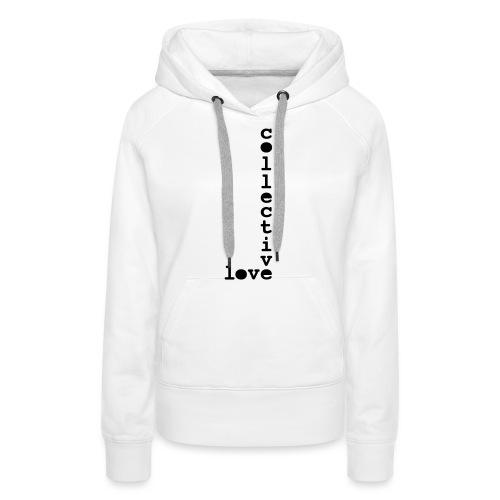 collective love - Women's Premium Hoodie