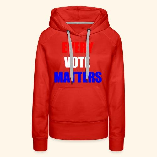 every vote matters - Women's Premium Hoodie