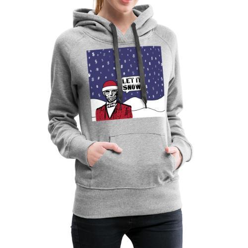 Let It Snow - Women's Premium Hoodie