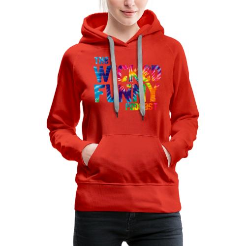 Wicked Funny Podcast: Brian Beaudoin Edition - Women's Premium Hoodie