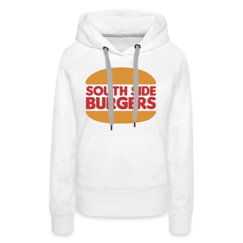 South Side Burgers - Women's Premium Hoodie