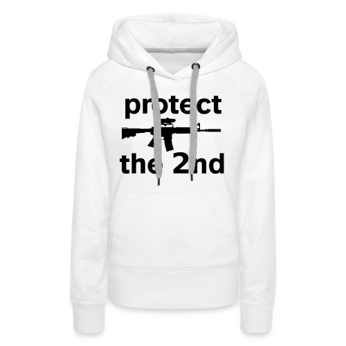PROTECT THE 2ND - Women's Premium Hoodie