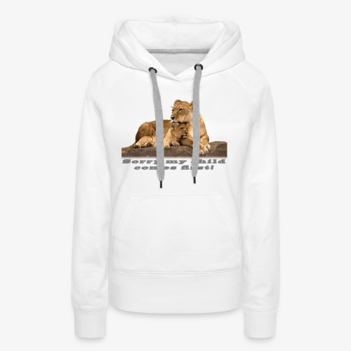 Lion-My child comes first - Women's Premium Hoodie
