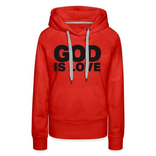 God Is Love - Ivy Design (Black Letters) - Women's Premium Hoodie