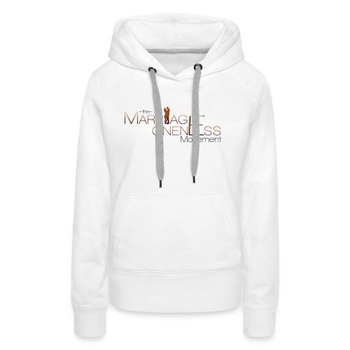 The Marriage Oneness Movement T-shirt - Women's Premium Hoodie