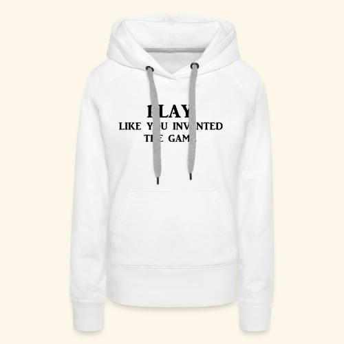 play like game blk - Women's Premium Hoodie