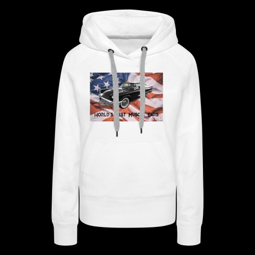 World's Best Muscle Cars - Women's Premium Hoodie