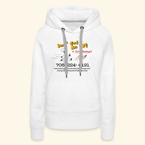 Jones Good Ass BBQ and Foot Massage logo - Women's Premium Hoodie
