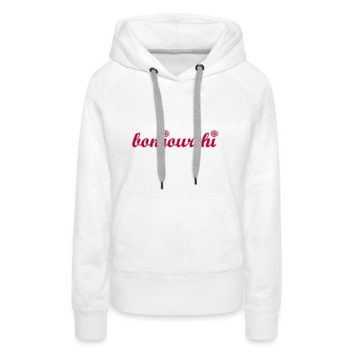 Bonjour-Hi Montréal - Women's Premium Hoodie