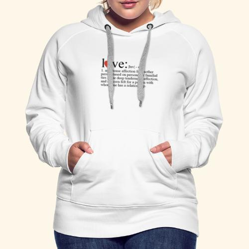 Love The Definition - Women's Premium Hoodie