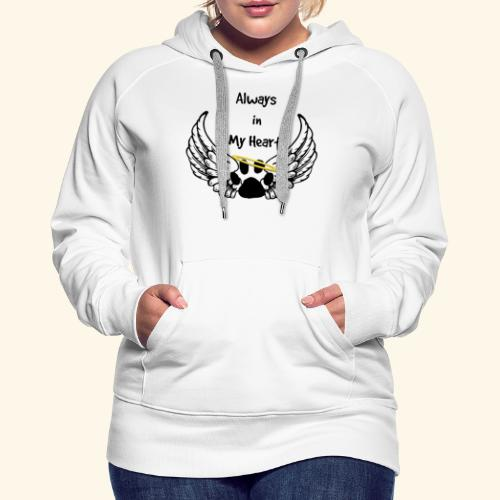 Always In my Heart Angle wings And paw Design - Women's Premium Hoodie