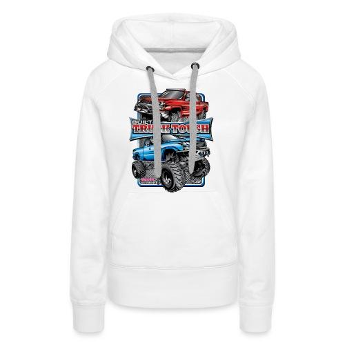 Built Truck Tough - Women's Premium Hoodie