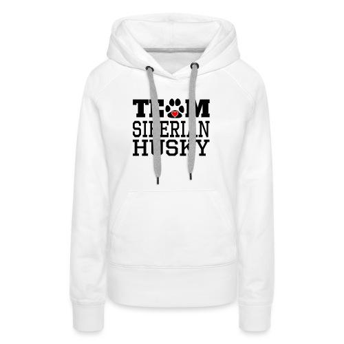 Team Siberian Husky Designs - Women's Premium Hoodie