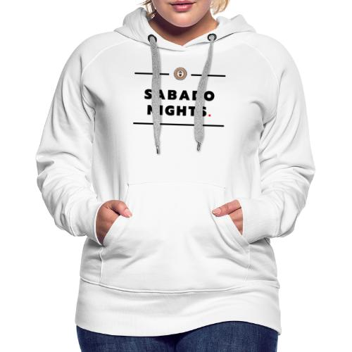 sabado Nights - Women's Premium Hoodie