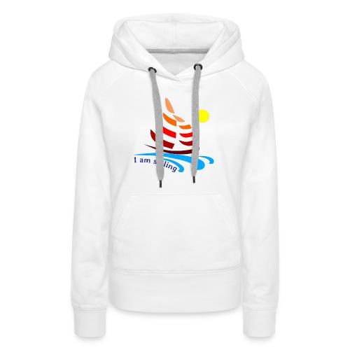 i am sailing - Women's Premium Hoodie