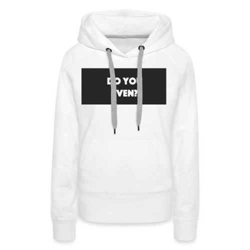 Do you even - Women's Premium Hoodie