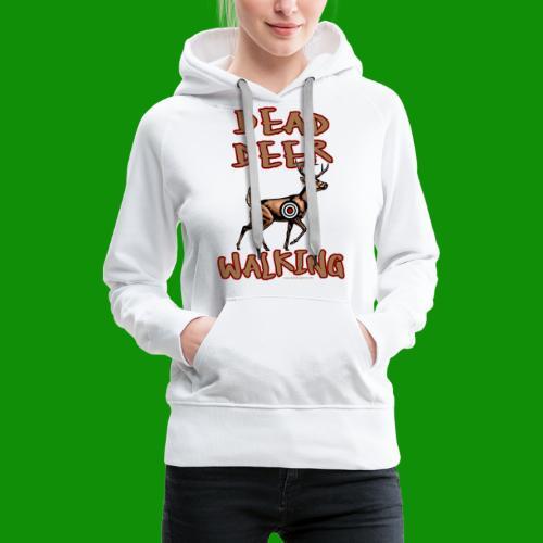Dead Deer Walking - Women's Premium Hoodie
