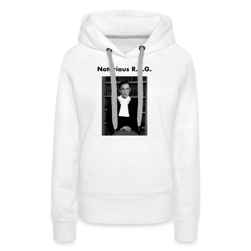 The Notorious RBG Shirts - Women's Premium Hoodie