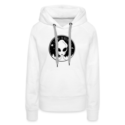 I Want To Believe - Women's Premium Hoodie
