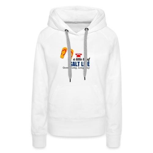 SaltLife_LongWay - Women's Premium Hoodie
