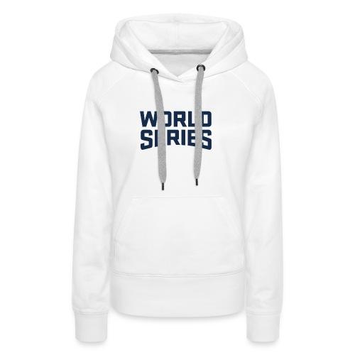 World series - Women's Premium Hoodie