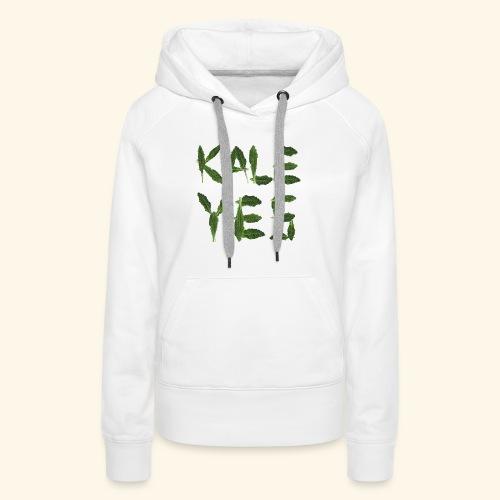 KaleYes Hell Yes - Women's Premium Hoodie