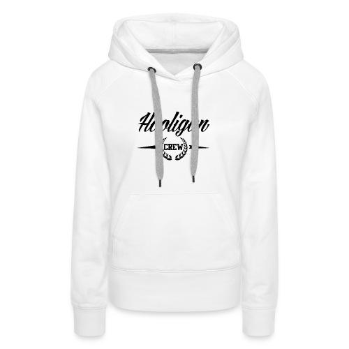 Hooligan Crew - Women's Premium Hoodie