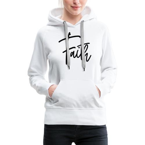 Faith - Women's Premium Hoodie