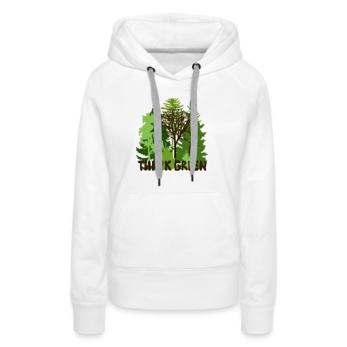 EARTHDAYCONTEST Earth Day Think Green forest trees - Women's Premium Hoodie
