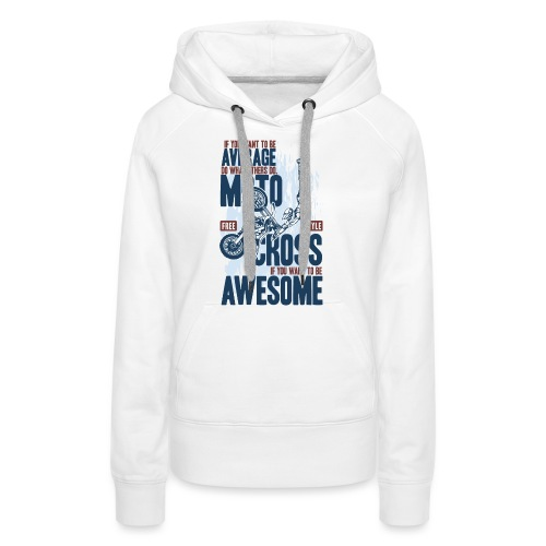 Be Awesome Motocross - Women's Premium Hoodie