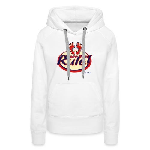 Bare Feet Rule! - Women's Premium Hoodie