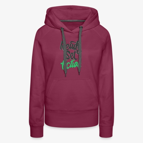 Ready.Set.Action! - Women's Premium Hoodie