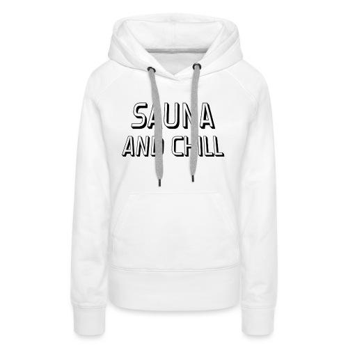 DS - Sauna And Chill - Women's Premium Hoodie