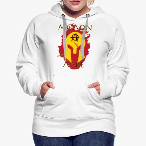 Molon Labe - Anarchist's Edition - Women's Premium Hoodie