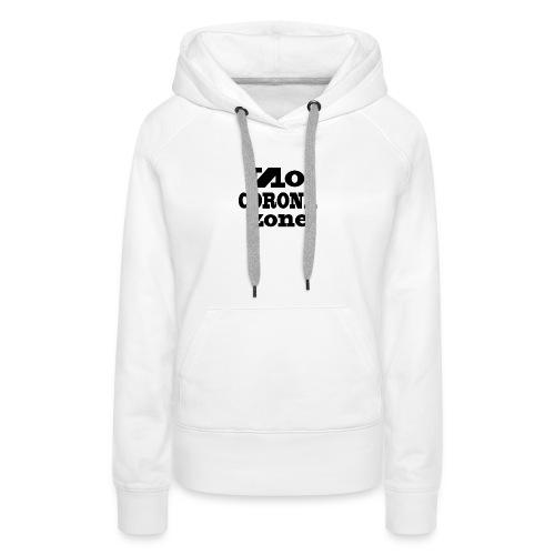 A244939 No Corona Zone 01 - Women's Premium Hoodie
